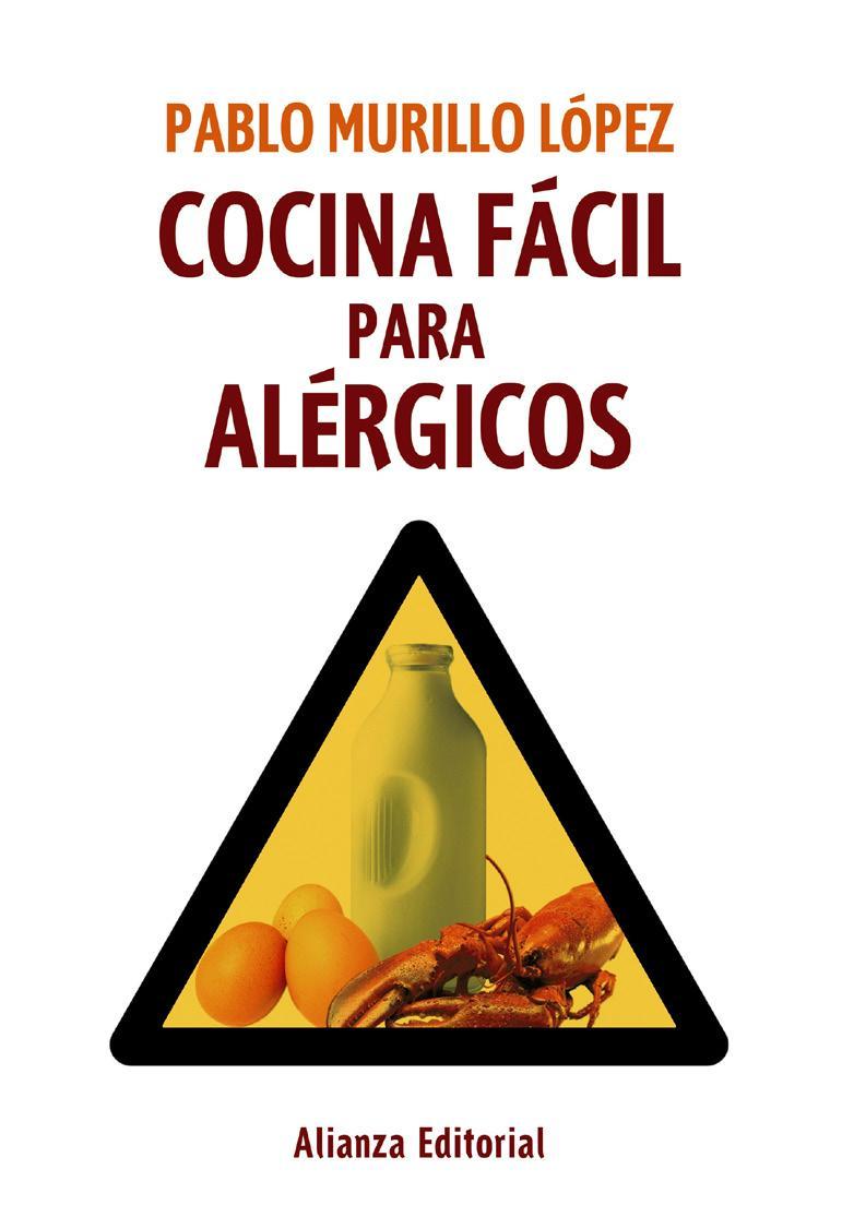 Los al rgicos a alimentos ya tienen su propio recetario for Libro procesos de cocina