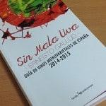 'Sin Mala Uva', una guía para amantes de los vinos monovarietales