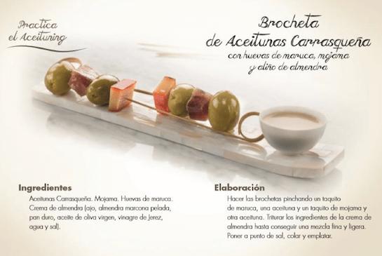 Receta de brocheta de aceitunas de la variedad carrasqueña
